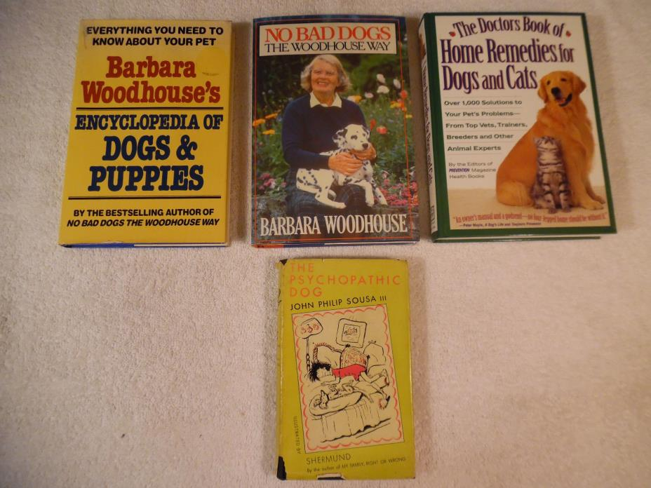 4 Lot Dog Books Woodhouse Sousa III Home Remedies for Dogs and Cats 123-2I