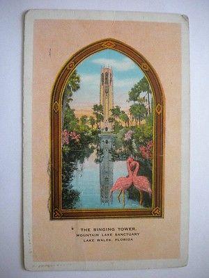 Postcard The Singing Tower Mountain Lake Sanctuary Lake Wells Florida PM 1932