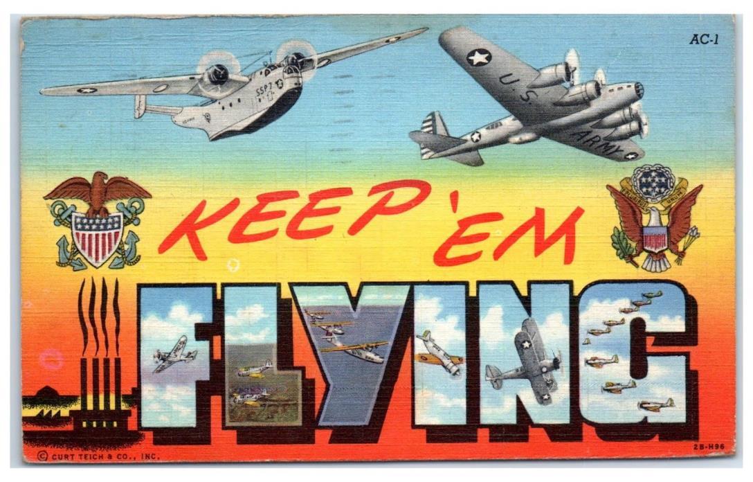 1944 Keep 'Em Flying Military Aviation Postcard