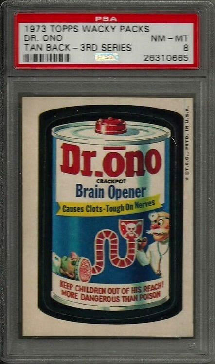 1973 Topps Wacky Packages Dr. Ono 3rd Series Tan Back PSA 8 NM-MT Card