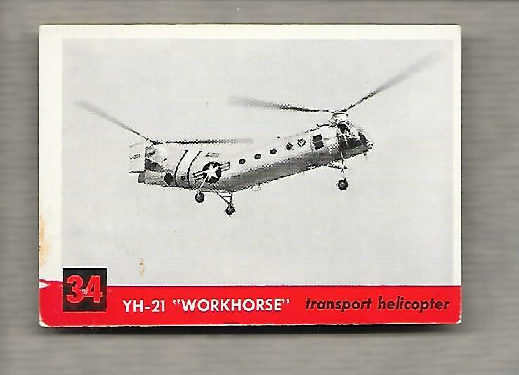 Topps Jets #34 Gum Card YH-21 Workhorse 1956 Transport Helicopter  g1193