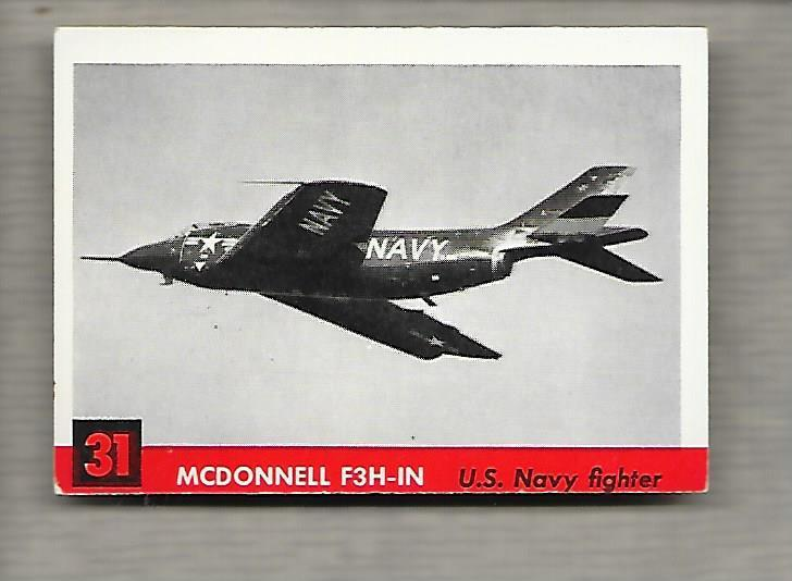 Topps Jets #31 Gum Card McDonnell F3H-IN 1956 US Navy Fighter  g1192