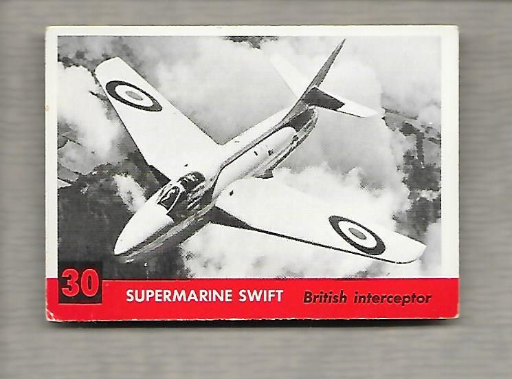 Topps Jets #30 Gum Card Supermarine Swift 1956 British Interceptor  g1191