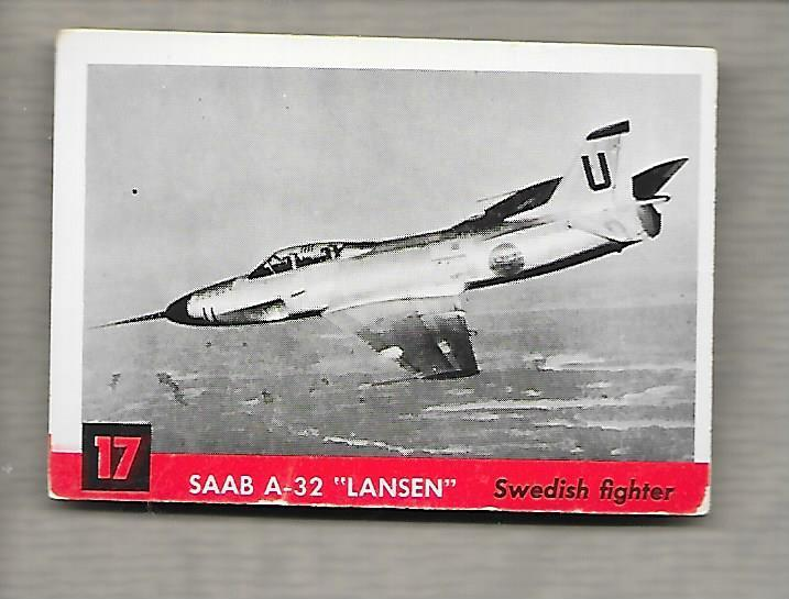 Topps Jets #17 Gum Card SAAB A-32 Lansen 1956 Swedish Fighter  g1189