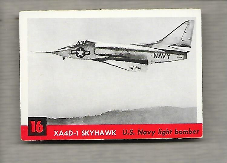 Topps Jets #16 Gum Card XA4D-1 Skyhawk 1956 Us Navy Light Bomber  g1188