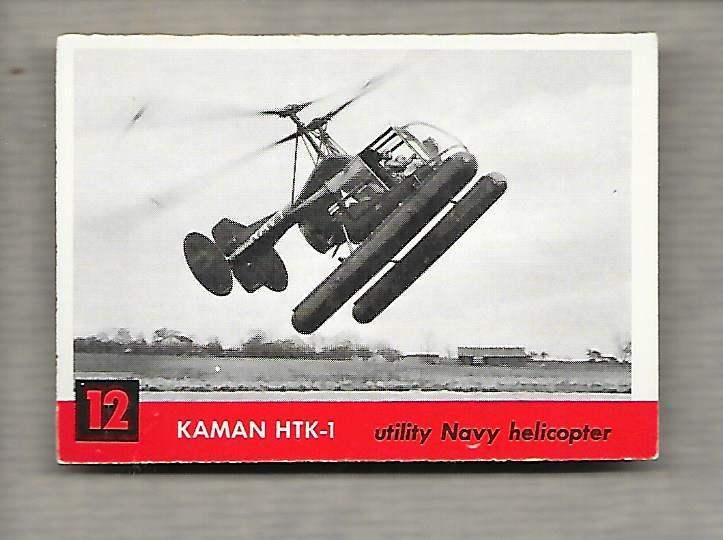 Topps Jets #12 Gum Card Kaman HTK-1 1956 Utility Navy Helicopter  g1184