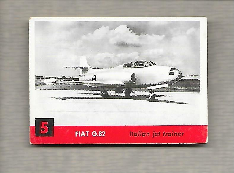 Topps Jets #5 Gum Card Fiat G 82 1956 Italian Jet Trainer g1182