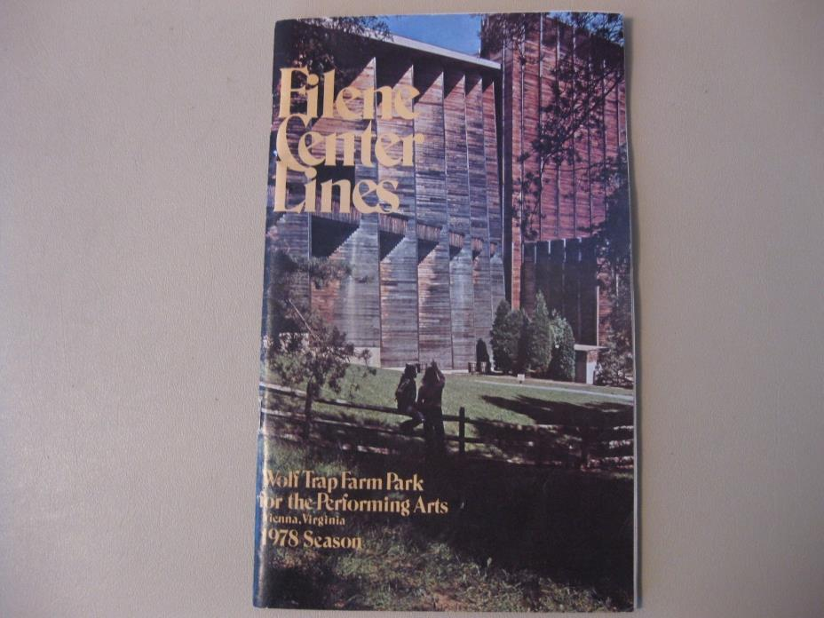 Filene Center Lines 1978 Season Program Wolf Trap Farm Park