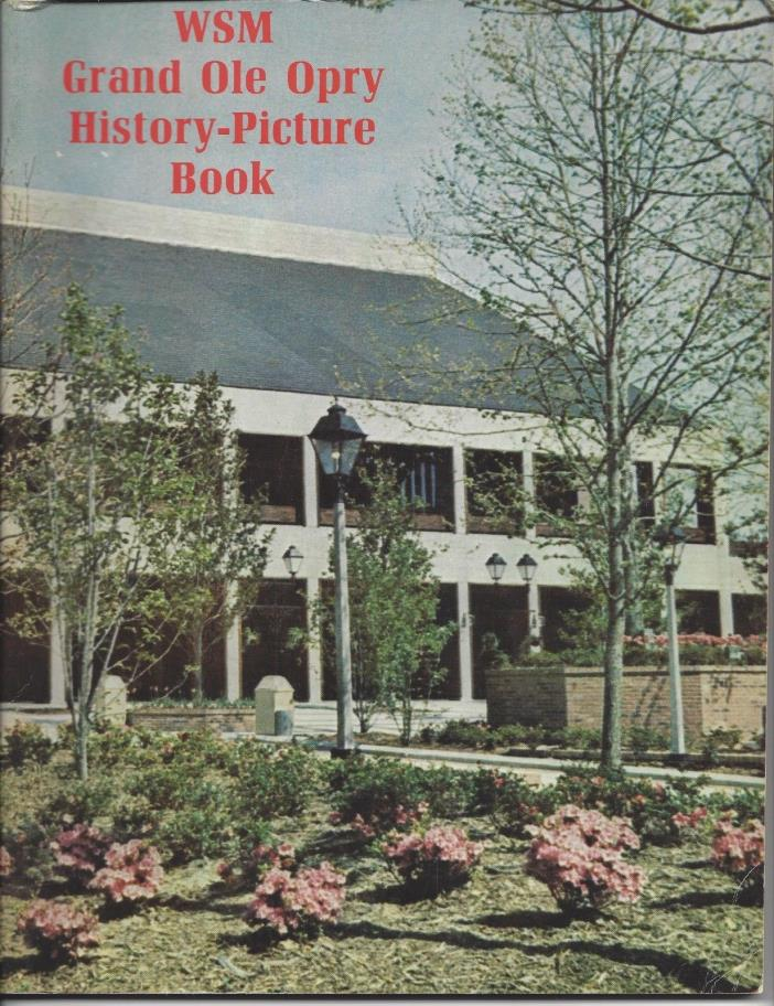 Grand Ole Opry WSM Picture History Book 1974 Country Stars Opryland Shows V.5