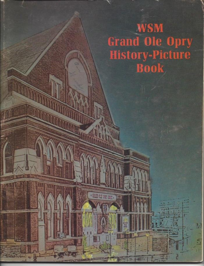 Grand Ole Opry WSM Picture History Book 1972 Country Stars Opryland Shows V.5