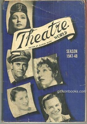 Theatre World Season 1947-1948 Edited by Daniel Blum Illustrated with DJ