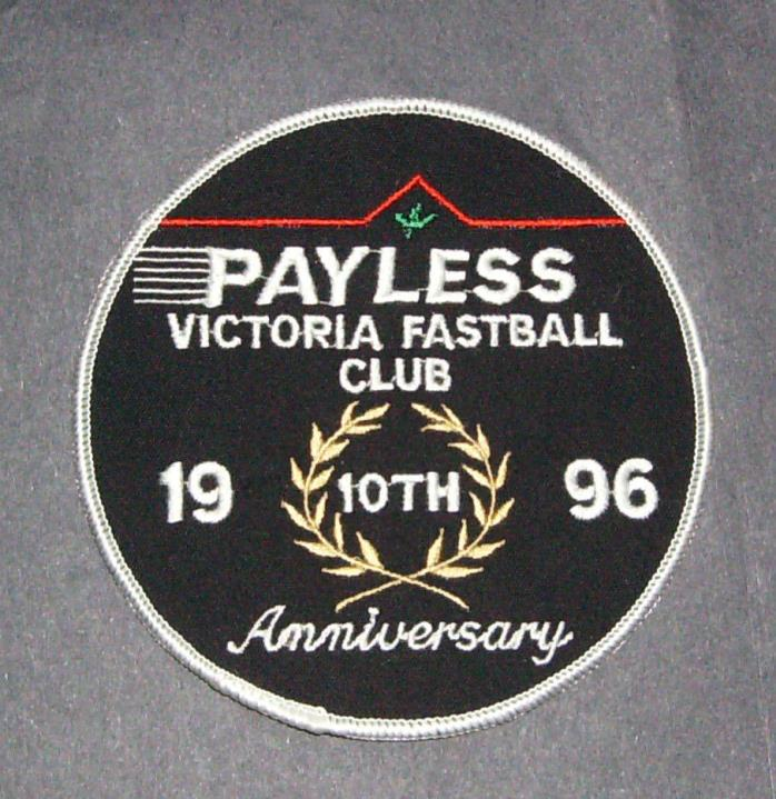 RARE Vintage Fastball Patch-Payless Victoria Fastball Club 10th anniversary 1996