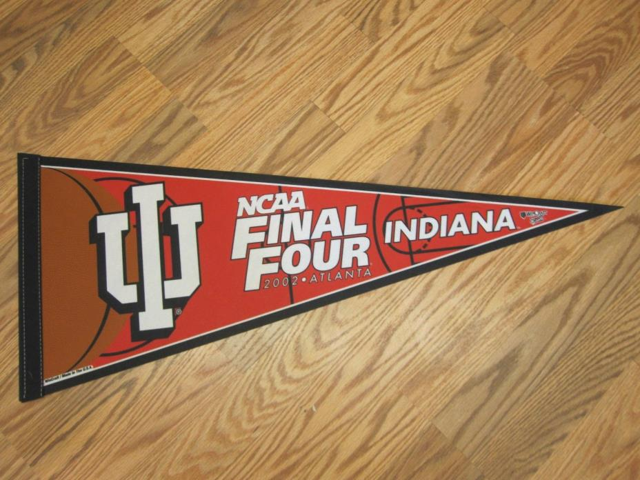INDIANA HOOSIERS 2002 NCAA FINAL FOUR BASKETBALL PENNANT FULL SIZE SHIPPED FLAT