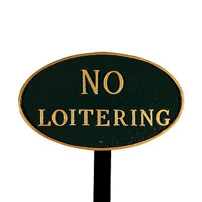 Montague Metal Products No Loitering Oval Statement Plaque Large 23inch stake