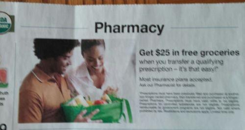 Kroger transfer prescription -get $ 25.00 in  groceries  -March 2018