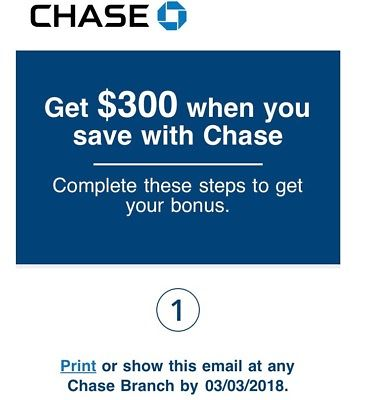 Chase $300 Savings Coupon (Expire: March 03, 2018)