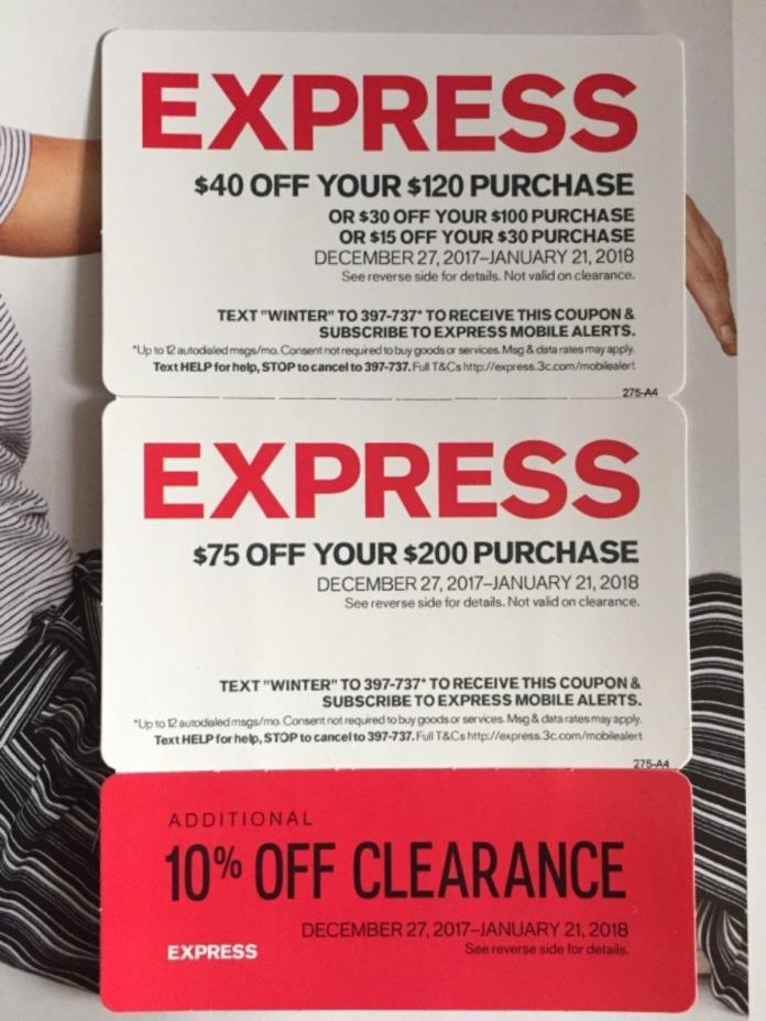 EXPRESS $15 Off 30, $30 Off 100, $40 Off 120, $75 Off $200 &10% off