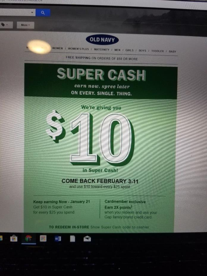 Old Navy Super Cash $10 off $25 Purchase Use Online 2/3 to 2/11
