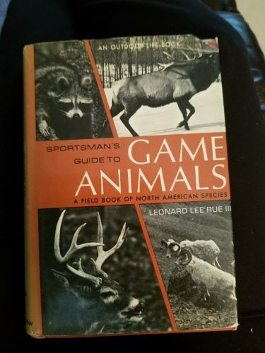 SPORTSMAN'S GUIDE TO GAME ANIMALS/Fish A field books of North American species