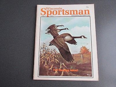Vintage Wisconsin Sportsman Magazine September/October 1974 Good Condition