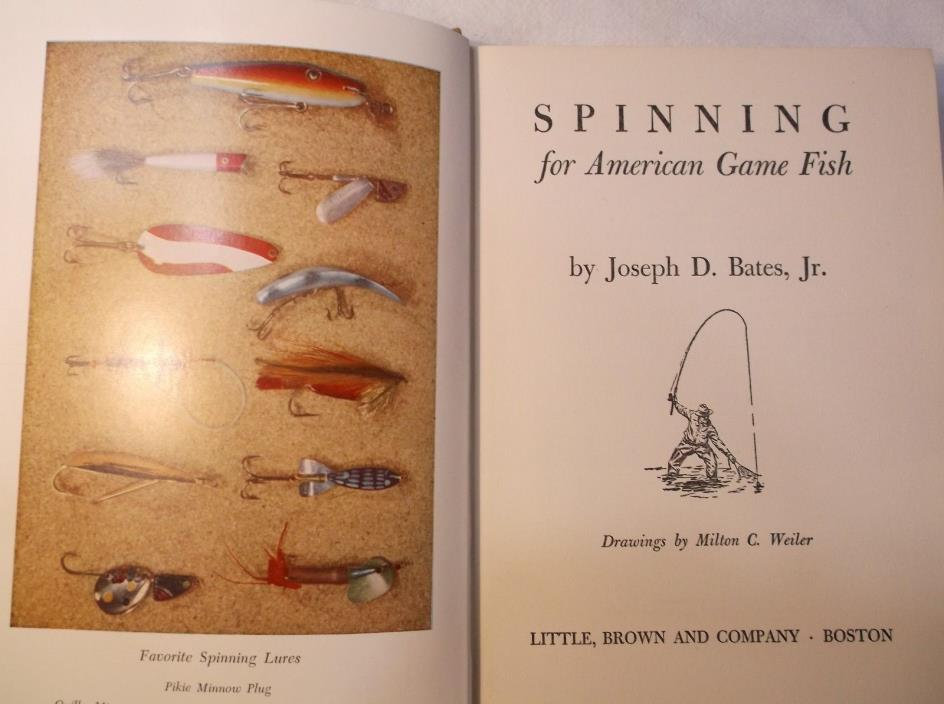 Spinning For American Game Fish. Joseph D Bates.