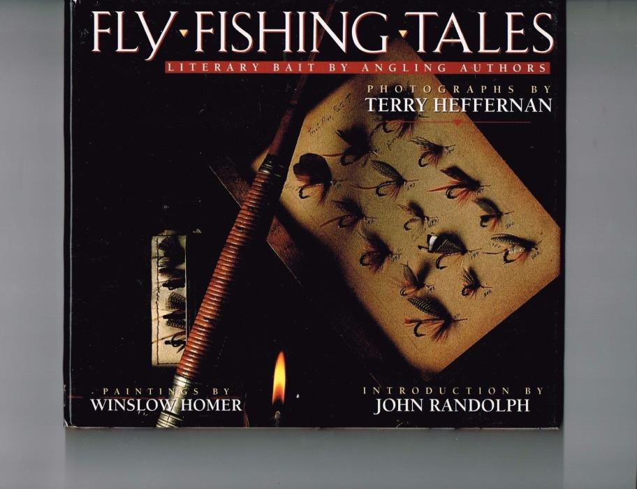 Vintage 1994 1st Edition FLY FISHING TALES: LITERARY BAIT BY ANGLING AUTHORS