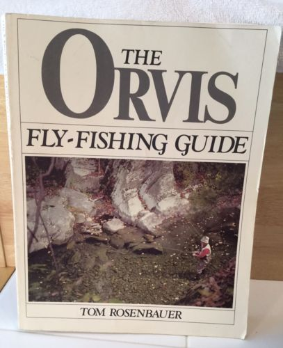 'THE ORVIS FLY-FISHING GUIDE'  BOOK BY TOM ROSENBAUER-LARGE PAPERBACK