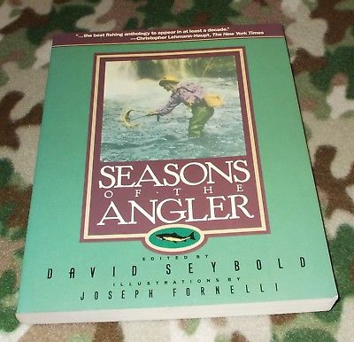 SEASONS OF THE ANGLER edited by David Seybold * PAPERBACK* (x)