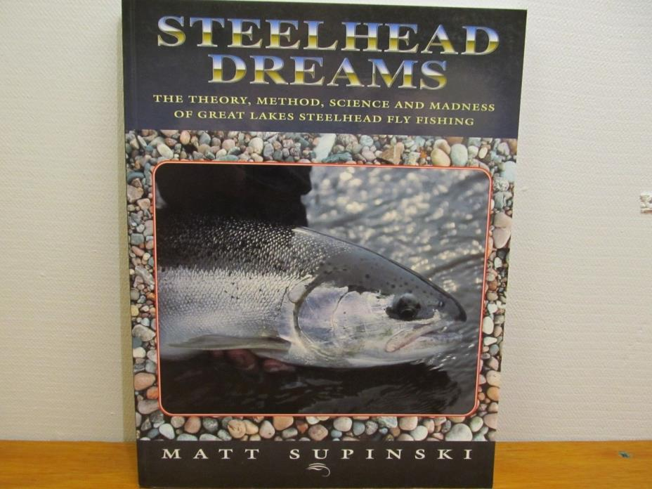 Steelhead Dreams