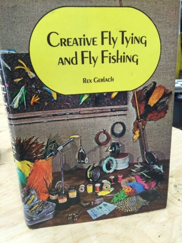 Creative Fly Fishing and Fly Fishing by Rex Gerlach signed
