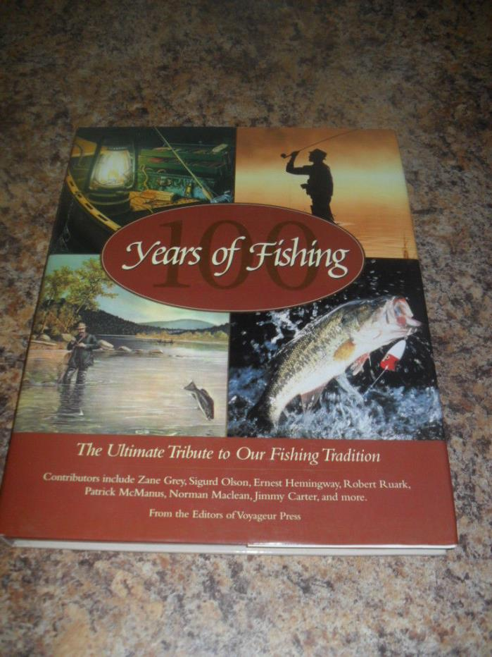 New  100 Years of Fishing The Ultimate Tribute to our Fishing Tradition