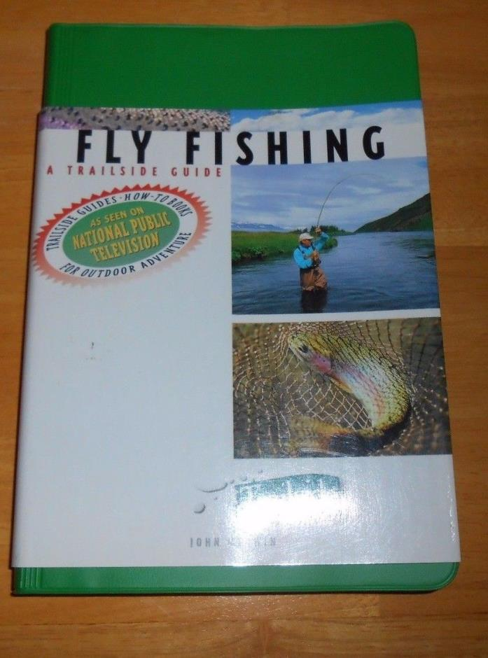 Fly Fishing A Trailside Guide John Merwin Vinyl Cover FREE SHIPPING!