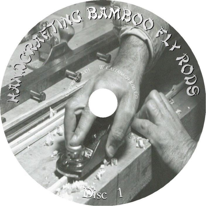 Handcrafting Bamboo Fly Rods - Video - Wayne Cattanach