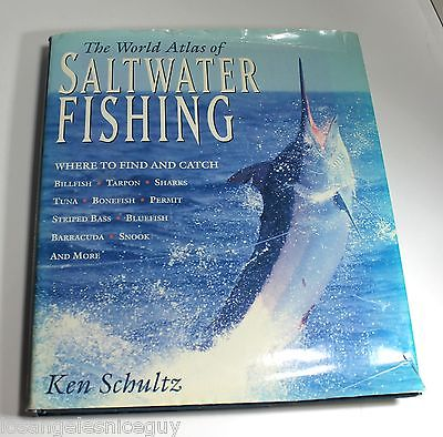 The World Atlas of Saltwater Fishing Hardcover by Ken Schultz | With Dust Jacket