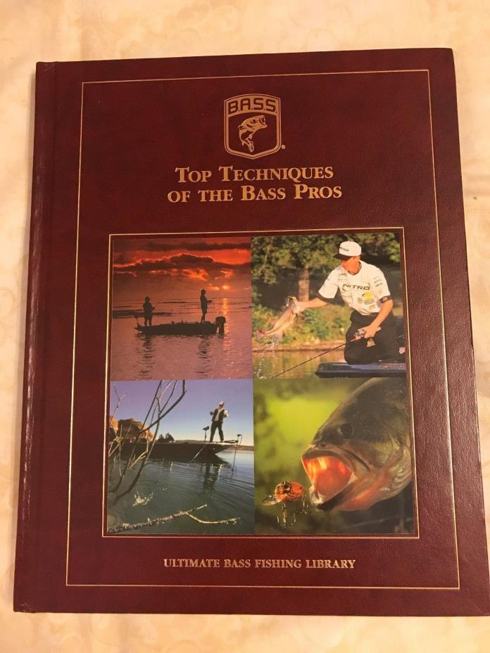 Top Techniques of the Bass Pros, Denny Brauer, Rick Clunn, Kevin VanDam & more