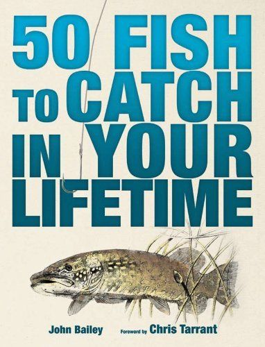 50 Fish to Catch in Your Lifetime - Fishing Book NEW Great Gift Bass Trout Pike