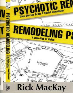 Psychotic Remodeling (Your Old House)