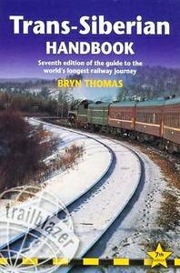 Trans-Siberian Handbook: Guide to the World's Longest Railway (Sterling Heights)