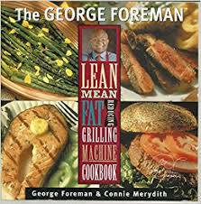 Set of 3 George Foreman Lean Mean Fat Reducing Grill Machine Cookbooks