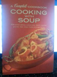 Vintage 1974 cookbook. Campbell Cooking with Soup.
