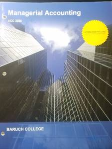 Managerial Accounting 16th Edition Garrison textbook- Baruch ACC 3200