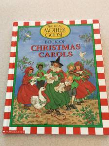 The Real Mother Goose Book Of Christmas Carols (West Arvada)