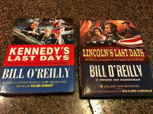 Kennedy's last days and Lincoln's last days by Bill O'Reilly (Hillsboro TV