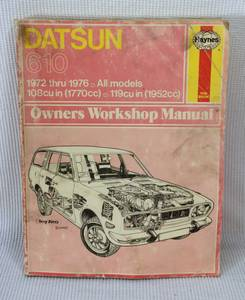 Haynes 72-76 Datsun 610 Repair Manual (16th Ave. And Bethany Home Rd.)