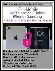 IMEI Cleaning for T-Mobile or AT&T- rate $25 deal today !!! (Miami FL~~~)