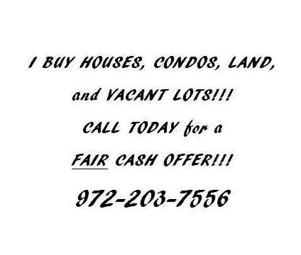 FAIR OFFERS for HOUSES, CONDOS, VACANT LOTS, and LAND