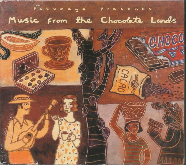 Music from the Chocolate Lands [Digipak] by Various Artists Putumayo CD