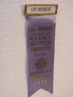 1972 NJ/NY Fire Fighters --Life Member --Convention Ribbon--Hackensack  NJ