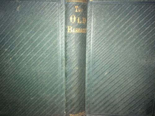 1865 The Old Barracks Or Seeking The Light By Caroline E. Kelly Henry Hoyt