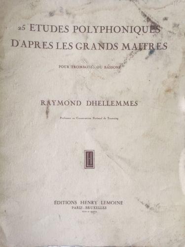25 Etudes Polyphoniques D'apres Les Grands Maitres Trombone Dhellemmes Vtg Paris